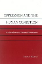 Oppression and the Human Condition