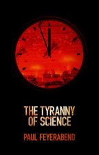 Tyranny of Science