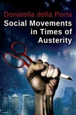Social Movements in Times of Austerity: Bringing Capitalism