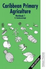 Caribbean Primary Agriculture - Workbook 1