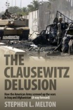 Clausewitz Delusion
