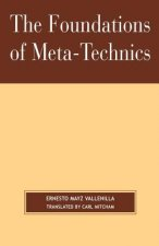 Foundations of Meta-Technics
