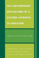 Contemporary Applications of a Systems Approach to Education