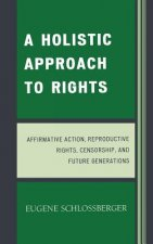 Holistic Approach to Rights
