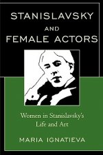 Stanislavsky and Female Actors