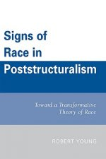 Signs of Race in Poststructuralism