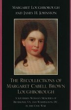 Recollections of Margaret Cabell Brown Loughborough