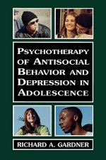 Psychotherapy of Antisocial Behavior and Depression in Adolescence