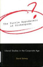 Turtle Hypodermic of Sickenpods