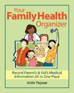 Your Family Health Organizer
