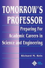 Preparing for an Academic Career in Science and Engineering