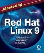Mastering Red Hat Linux 9