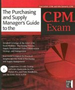 Purchasing and Supply Managers Guide to the C.P.M. Exam