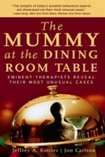 Mummy at the Dining Room Table