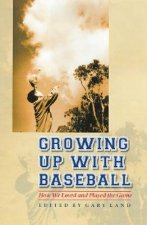 Growing Up with Baseball