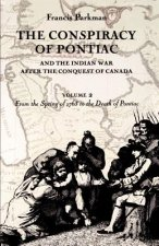 Conspiracy of Pontiac and the Indian War After the Conquest of Canada
