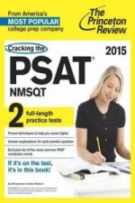Cracking the PSAT/NMSQT with 2 Practice Tests