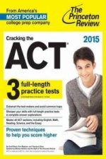 Cracking the ACT with 3 Practice Tests