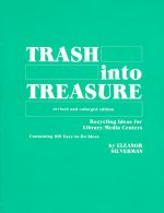 Trash into Treasure