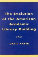 Evolution of the American Academic Library Building