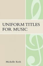 Uniform Titles for Music