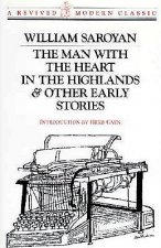 Man with the Heart in the Highlands