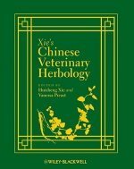 Xie's Chinese Veterinary Herbology