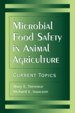 Microbial Food Safety in Animal Agriculture