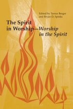Spirit in Worship-Worship in the Spirit