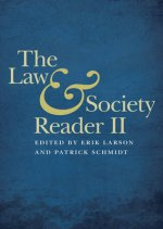 Law and Society Reader II