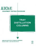 Tray Distillation Columns