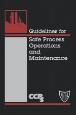 Guidelines for Safe Process Operation and Maintenance