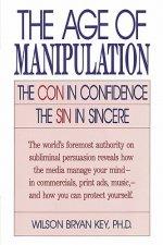 Age of Manipulation