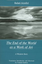 End of the World as a Work of Art