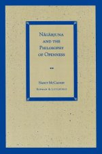 Nagarjuna and the Philosophy of Openness