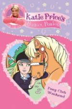 Katie Price's Perfect Ponies: Pony Club Weekend