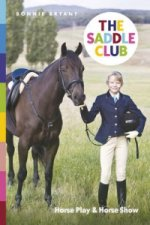 Saddle Club: Horse Play & Horse Show