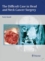 Difficult Case in Head and Neck Cancer Surgery