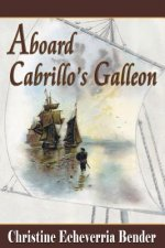 Aboard Cabrillo's Galleon