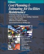 Cost Planning and Estimating for Facilities Maintenance