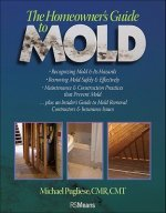 Homeowner's Guide to Mold