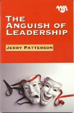 Anguish of Leadership