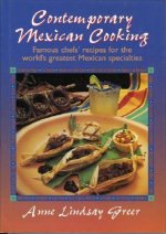Contemporary Mexican Cooking