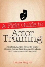 Field Guide to Actor Training