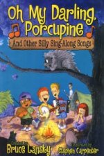 Oh My Darling, Porcupine