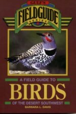 Field Guide to Birds of the Desert Southwest