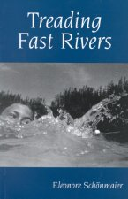 Treading Fast Rivers