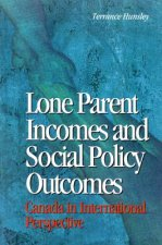 Lone Parents and Social Policy in Ten Countries