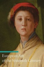 European Art of the Sixteenth Century