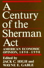 Century of the Sherman Act